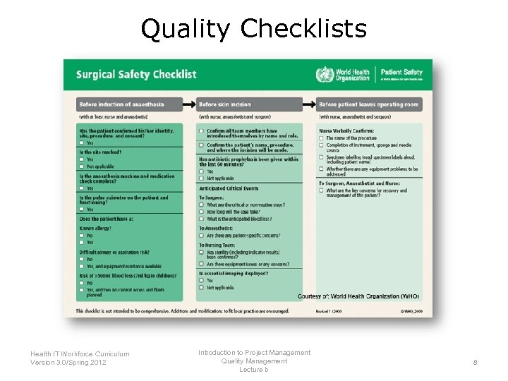 Quality Checklists Introduction to Project Management Health IT Workforce Curriculum Quality Management Version 3.