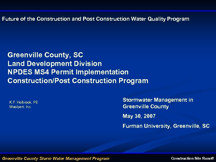 Future of the Construction and Post Construction Water Quality Program Greenville County, SC Land