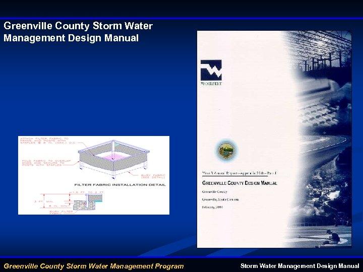 Greenville County Storm Water Management Design Manual Greenville County Storm Water Management Program Storm