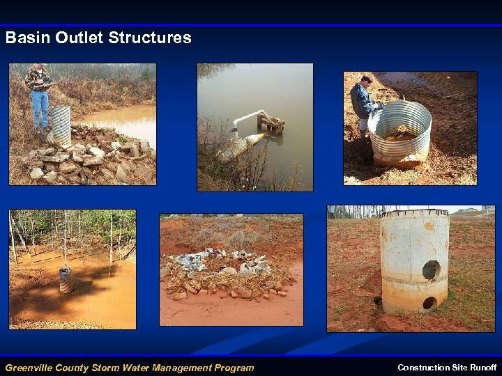 Basin Outlet Structures Greenville County Storm Water Management Program Construction Site Runoff