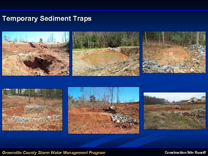 Temporary Sediment Traps Greenville County Storm Water Management Program Construction Site Runoff
