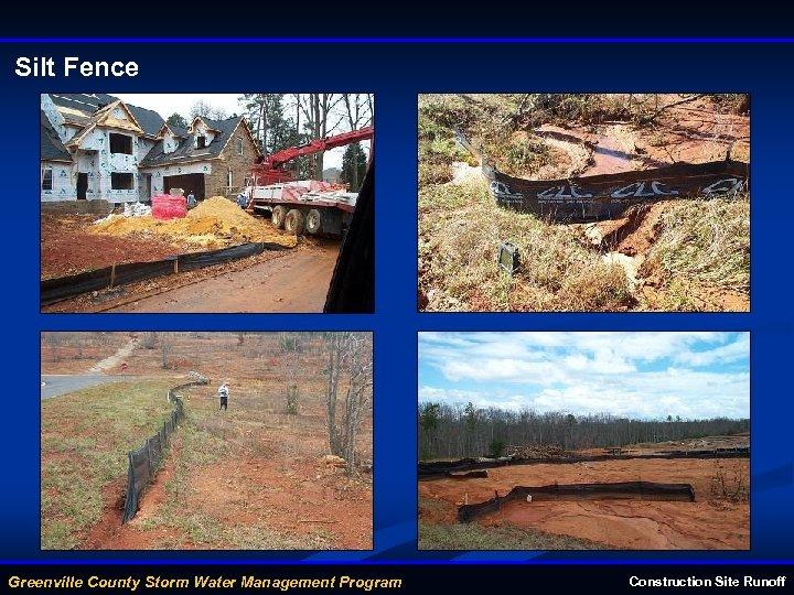 Silt Fence Greenville County Storm Water Management Program Construction Site Runoff