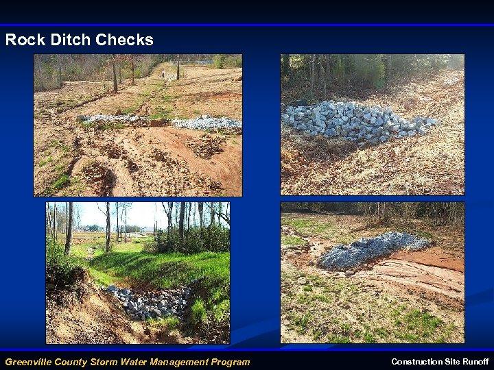Rock Ditch Checks Greenville County Storm Water Management Program Construction Site Runoff