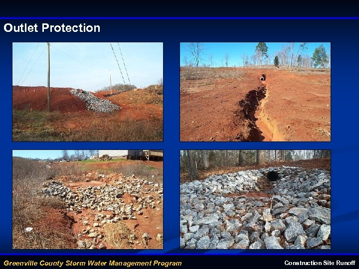 Outlet Protection Greenville County Storm Water Management Program Construction Site Runoff