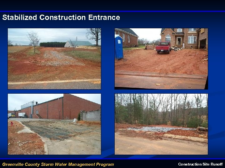 Stabilized Construction Entrance Greenville County Storm Water Management Program Construction Site Runoff