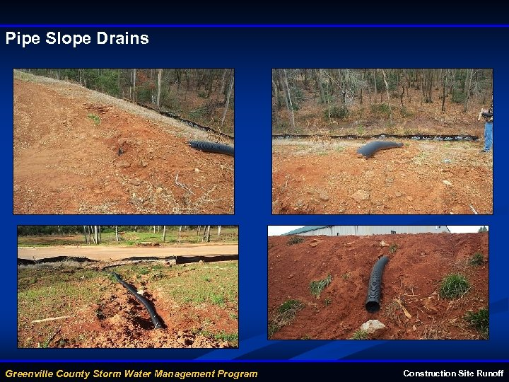 Pipe Slope Drains Greenville County Storm Water Management Program Construction Site Runoff