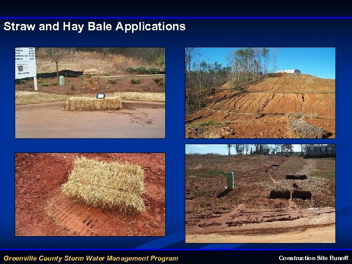 Straw and Hay Bale Applications Greenville County Storm Water Management Program Construction Site Runoff