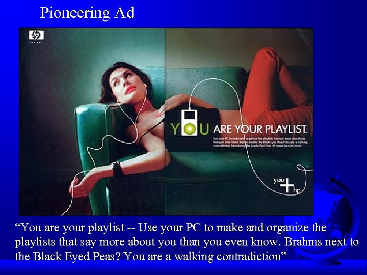 "Pioneering Ad ""You are your playlist -- Use your PC to make and organize"