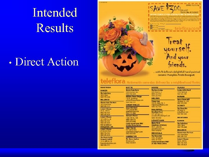 Intended Results • Direct Action