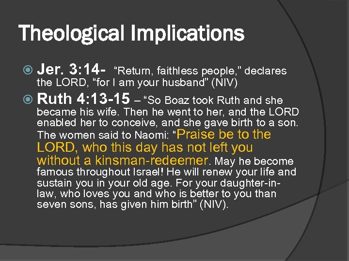 """Theological Implications Jer. 3: 14 - """"Return, faithless people, """" declares the LORD, """"for"""
