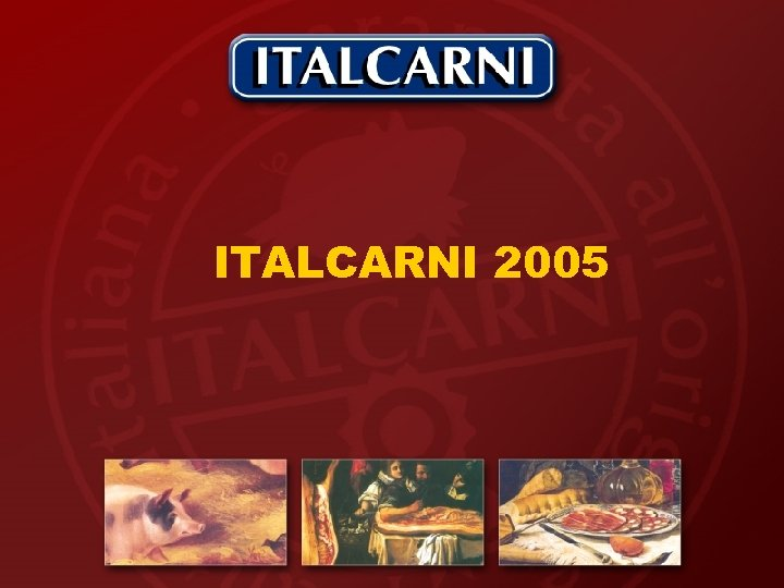 ITALCARNI 2005