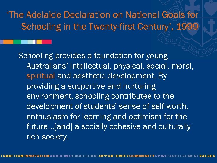 'The Adelaide Declaration on National Goals for Schooling in the Twenty-first Century', 1999 Schooling