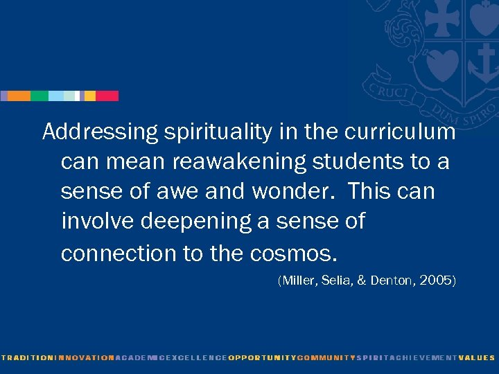 Addressing spirituality in the curriculum can mean reawakening students to a sense of awe