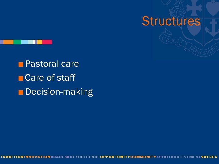 Structures < Pastoral care < Care of staff < Decision-making