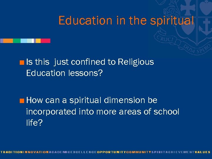 Education in the spiritual < Is this just confined to Religious Education lessons? <