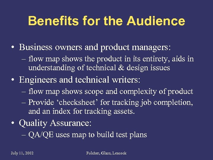 Benefits for the Audience • Business owners and product managers: – flow map shows