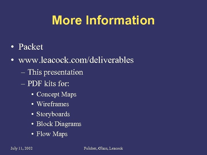 More Information • Packet • www. leacock. com/deliverables – This presentation – PDF kits