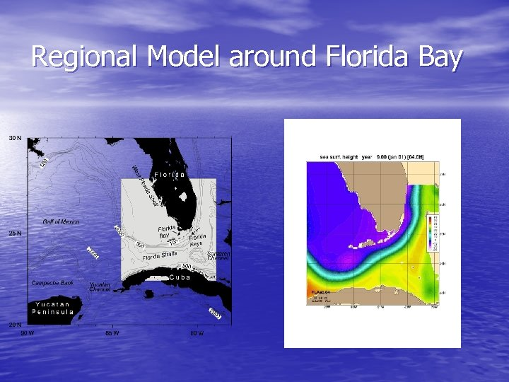 Regional Model around Florida Bay