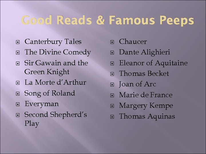 Good Reads & Famous Peeps Canterbury Tales The Divine Comedy Sir Gawain and the