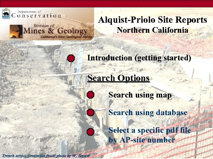 Alquist-Priolo Site Reports Northern California Introduction (getting started) Search Options Search using map Search