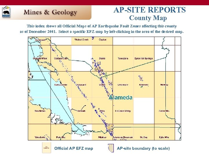 AP-SITE REPORTS County Map This index shows all Official Maps of AP Earthquake Fault