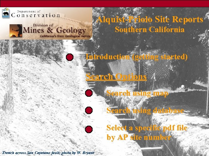 Alquist-Priolo Site Reports Southern California Introduction (getting started) Search Options Search using map Search