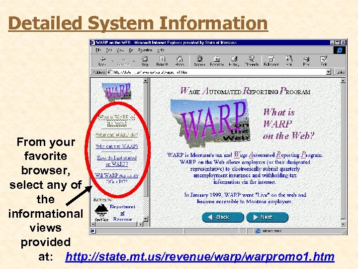 Detailed System Information From your favorite browser, select any of the informational views provided