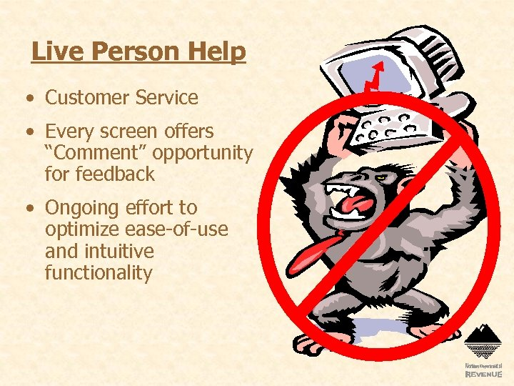 """Live Person Help • Customer Service • Every screen offers """"Comment"""" opportunity for feedback"""