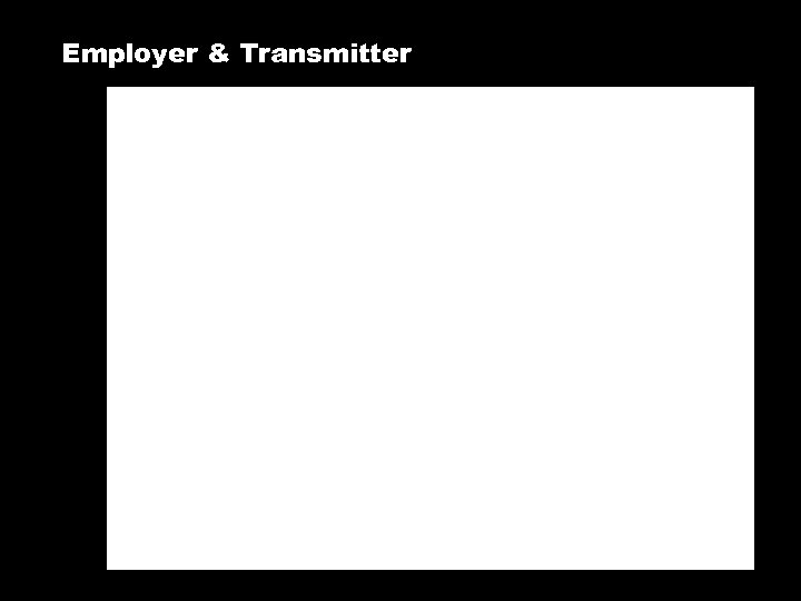 Employer & Transmitter