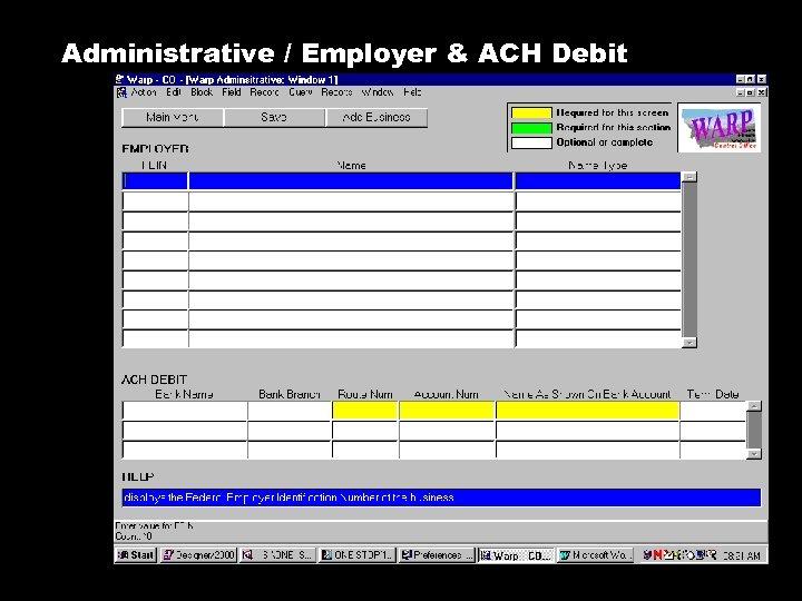 Administrative / Employer & ACH Debit