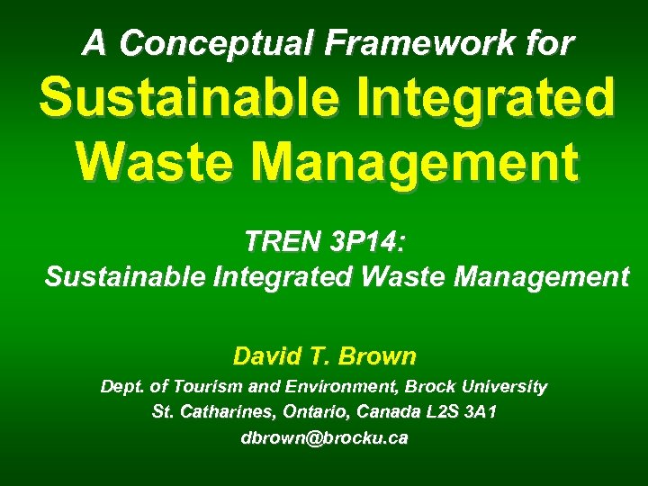 A Conceptual Framework for Sustainable Integrated Waste Management TREN 3 P 14: Sustainable Integrated