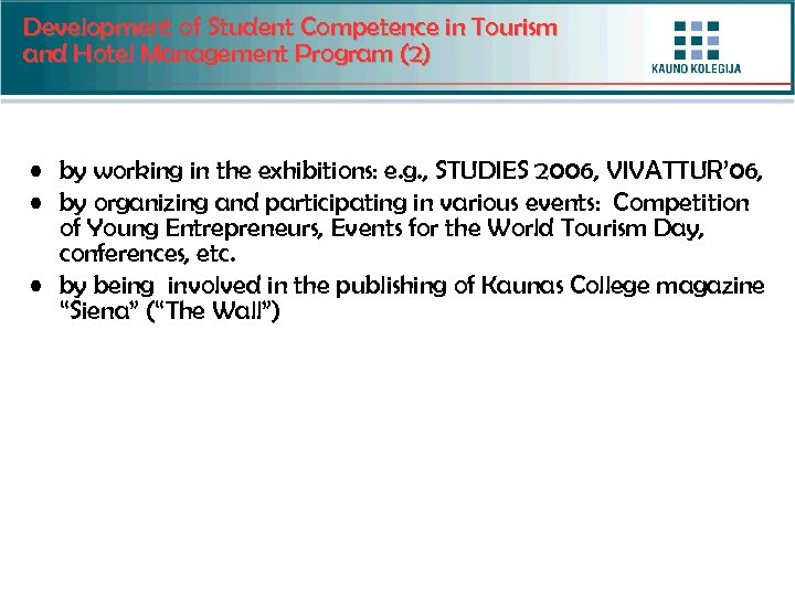 Development of Student Competence in Tourism and Hotel Management Program (2) • by working