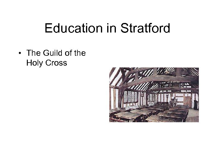 Education in Stratford • The Guild of the Holy Cross