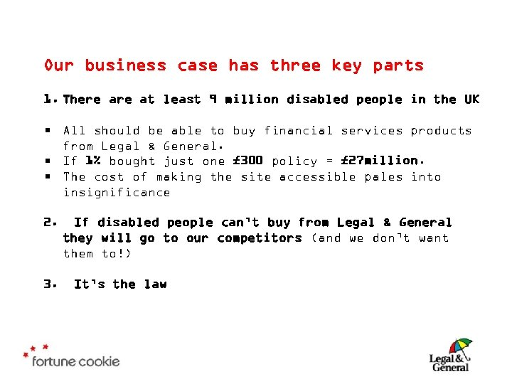 Our business case has three key parts 1. There at least 9 million disabled