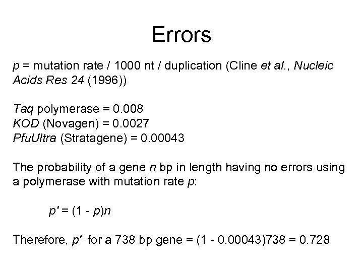 Errors p = mutation rate / 1000 nt / duplication (Cline et al. ,