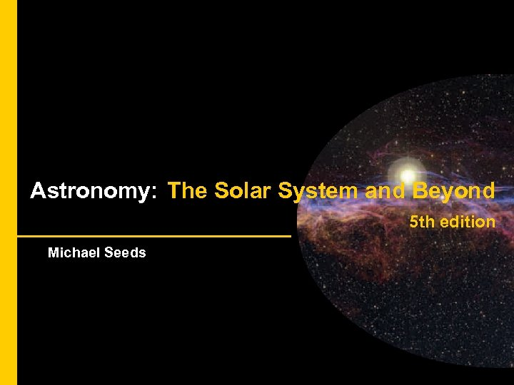 Astronomical Instruments Astronomy: The Solar System and Beyond 5 th edition Michael Seeds
