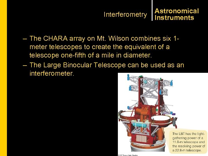 Interferometry Astronomical Instruments – The CHARA array on Mt. Wilson combines six 1 meter