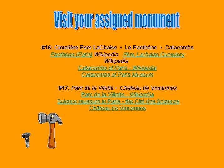 #16: Cimetière Pere La. Chaise • Le Panthéon • Catacombs Panthéon (Paris) Wikipedia Père