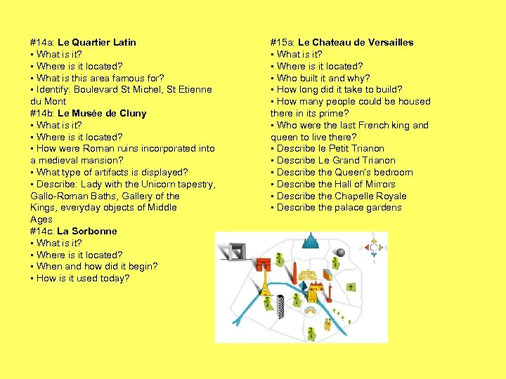 #14 a: Le Quartier Latin • What is it? • Where is it located?