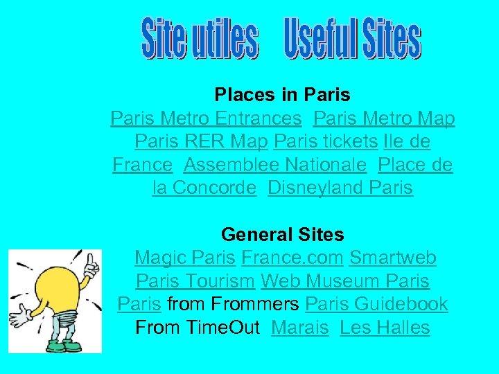 Places in Paris Metro Entrances Paris Metro Map Paris RER Map Paris tickets Ile