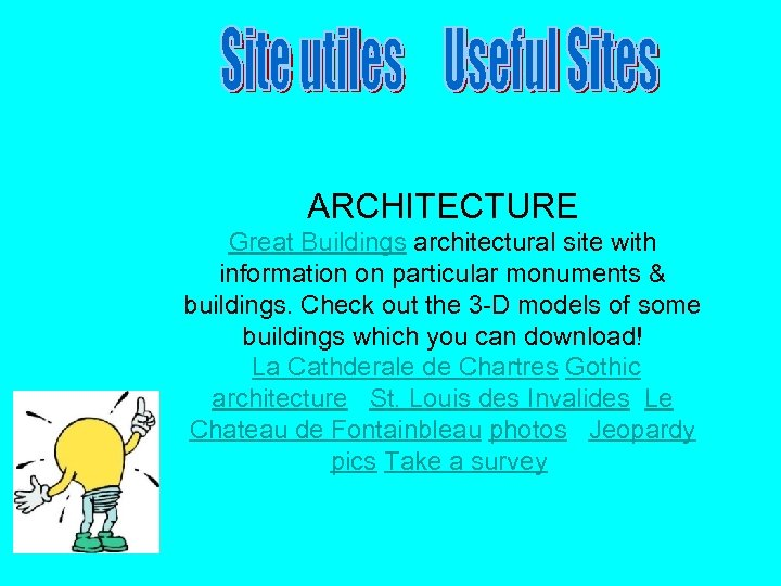 ARCHITECTURE Great Buildings architectural site with information on particular monuments & buildings. Check out