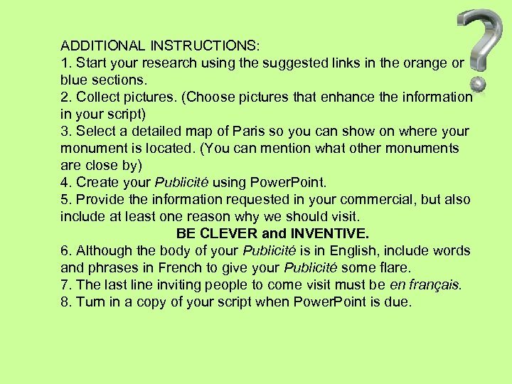 ADDITIONAL INSTRUCTIONS: 1. Start your research using the suggested links in the orange or