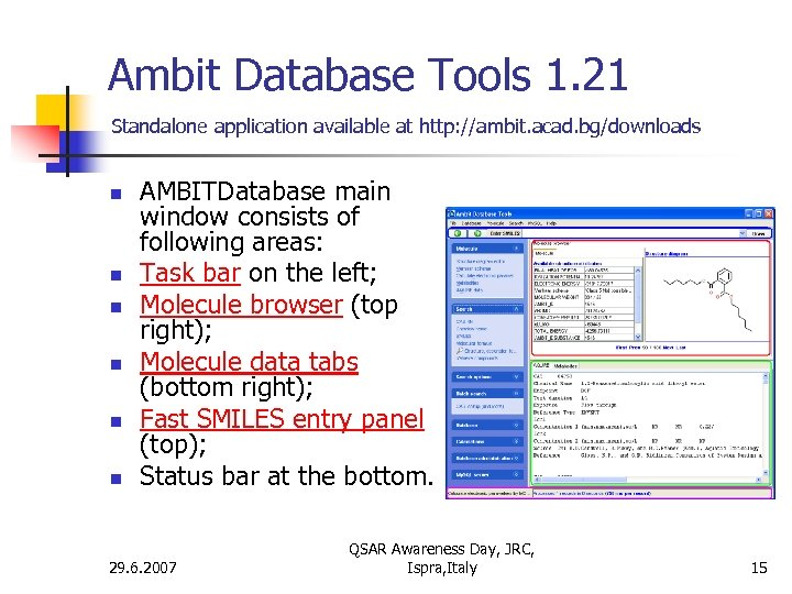 Ambit Database Tools 1. 21 Standalone application available at http: //ambit. acad. bg/downloads n