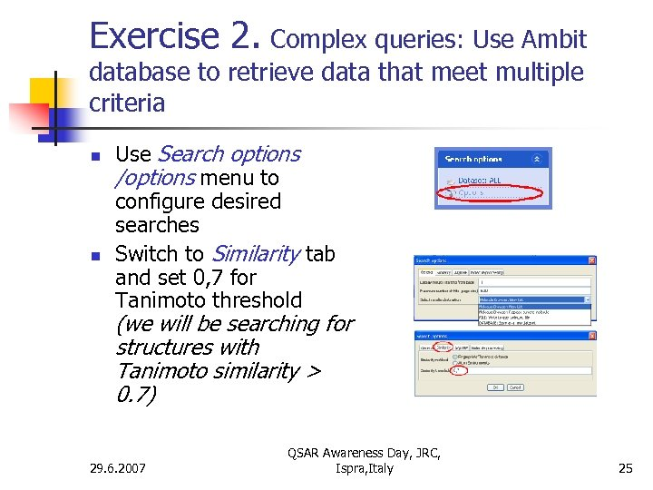 Exercise 2. Complex queries: Use Ambit database to retrieve data that meet multiple criteria