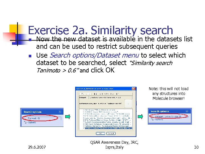 Exercise 2 a. Similarity search n n Now the new dataset is available in