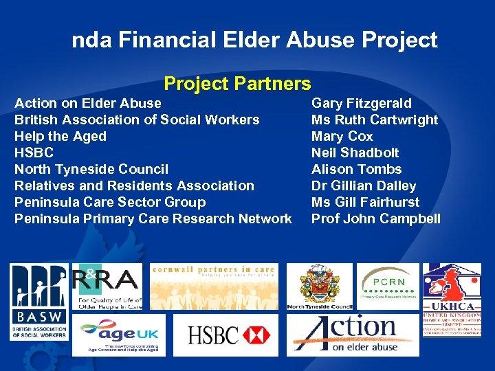 nda Financial Elder Abuse Project Partners Action on Elder Abuse British Association of Social