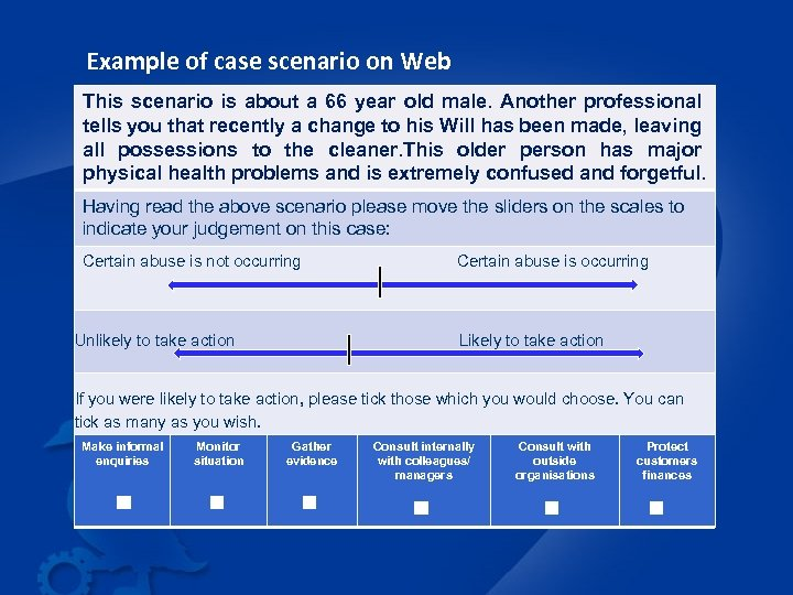 Example of case scenario on Web This scenario is about a 66 year old