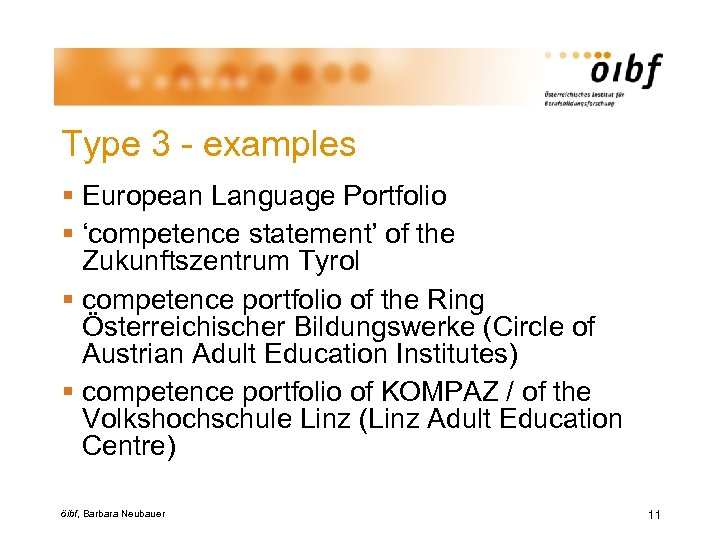 Type 3 - examples § European Language Portfolio § 'competence statement' of the Zukunftszentrum