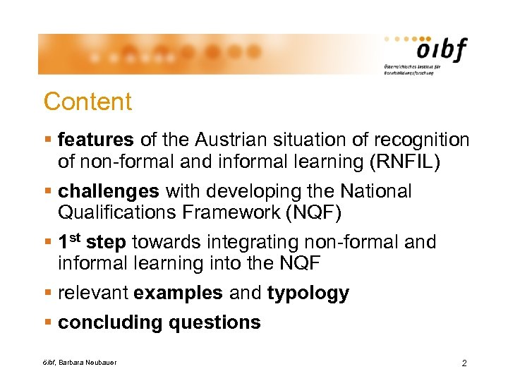 Content § features of the Austrian situation of recognition of non-formal and informal learning