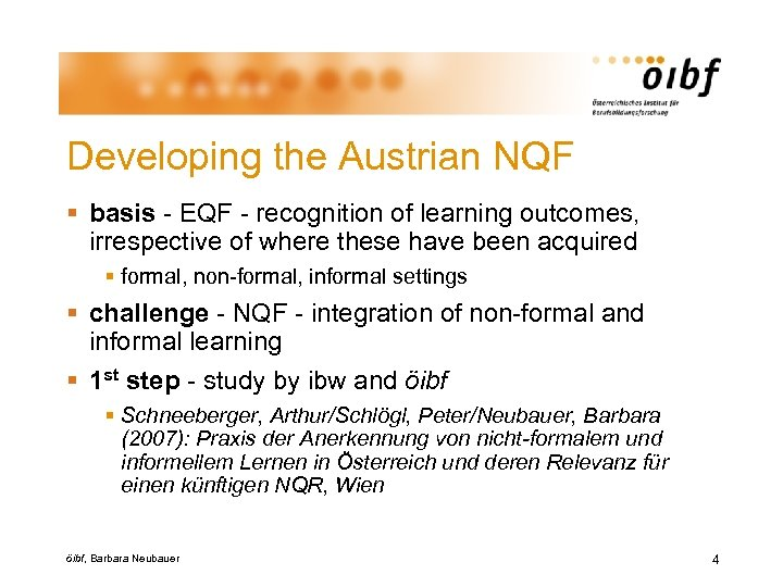 Developing the Austrian NQF § basis - EQF - recognition of learning outcomes, irrespective